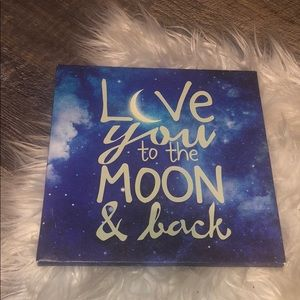 Wall Art     Love you to the Moon & Back